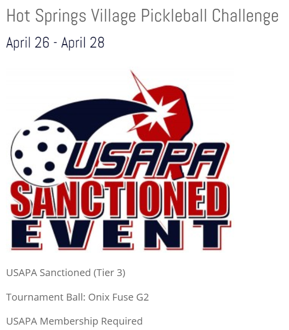Poster showing Hot Springs Village Pickleball Challenge Event is officially sanctioned by USAPA