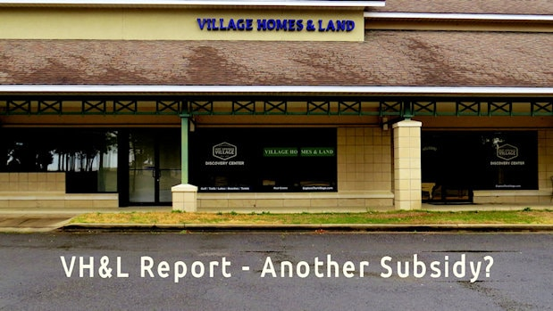 Village Homes and Land another subsidy