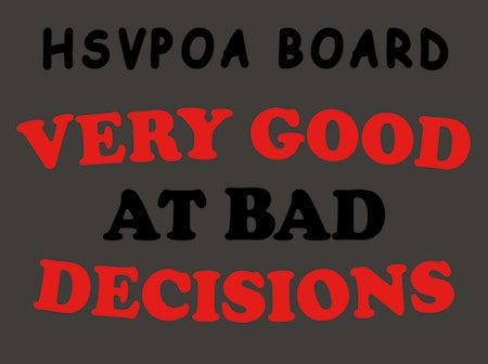 bad decisions hsvpoa board