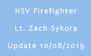 lt zach sykora hsv firefighter update 10-18-2019