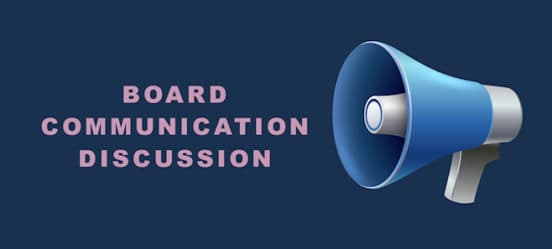 Discussion - Board Communication