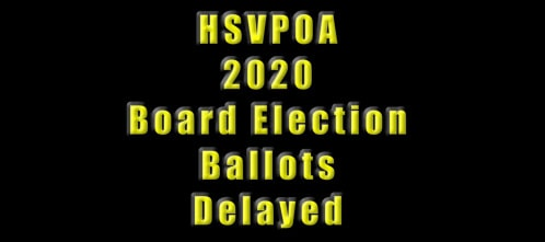 2020 Board election ballots delayed hsvpoa