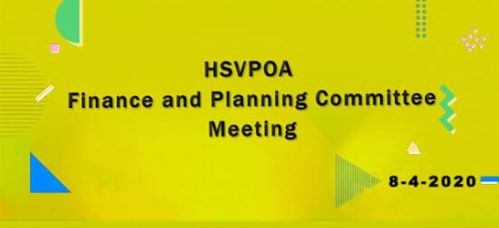HSVPOA Finance and Planning Committee Meeting held on 8-4-2020