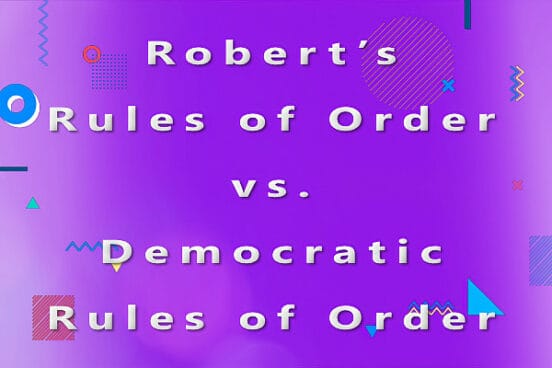 Robert's Rules of Order vs. Democratic Rules of Order HSVPOA