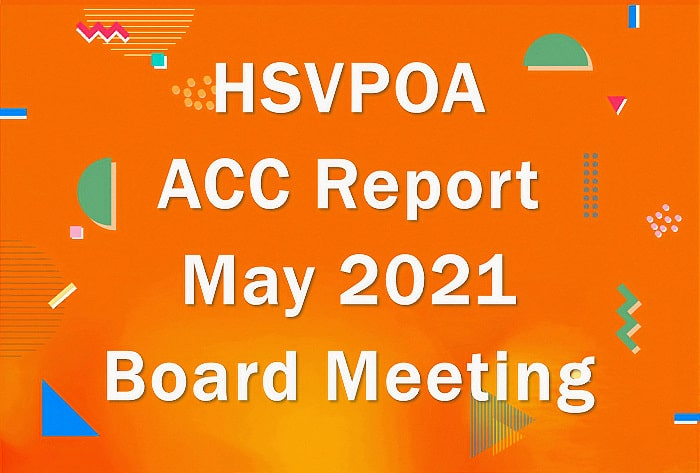 HSVPOA Architectural Control Committee May Report to the Board
