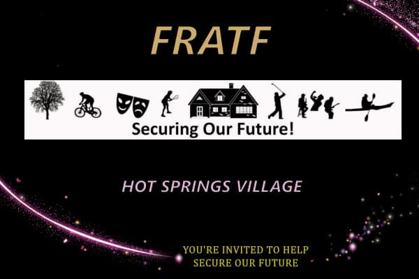 Hot Springs Village FRATF June 22, 2021 Report