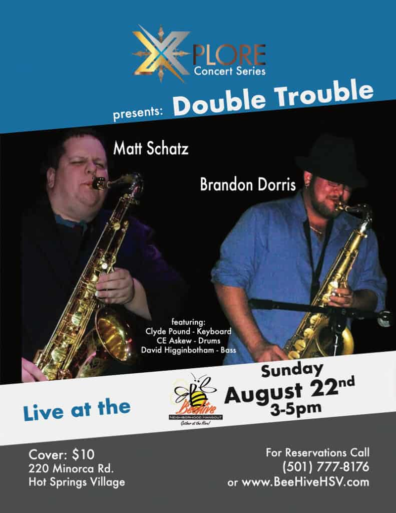 Xplore Beehive Continues Jazz Concert Series August 22 with Double Trouble